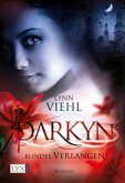 Blindes Verlangen / Darkyn Bd.4