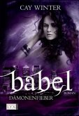 Dämonenfieber / Babel Bd.2
