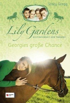 Georgies große Chance / Lily Gardens Reitintern...