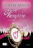 Vampire und andere Katastrophen / Argeneau Bd.11
