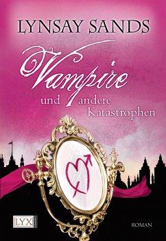 Vampire und andere Katastrophen / Argeneau Bd.11 - Sands, Lynsay