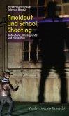 Amoklauf und School Shooting