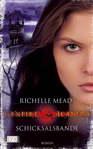 Buch-Reihe Vampire Academy von Richelle Mead