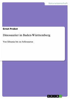 Dinosaurier in Baden-Württemberg - Probst, Ernst