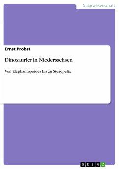 Dinosaurier in Niedersachsen - Probst, Ernst
