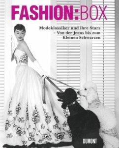 Fashion:Box. Modeklassiker und ihre Stars. Von ...