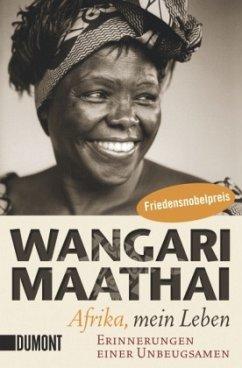 Afrika, mein Leben - Maathai, Wangari
