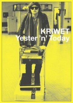 KRIWET. Yester ´n´ Today