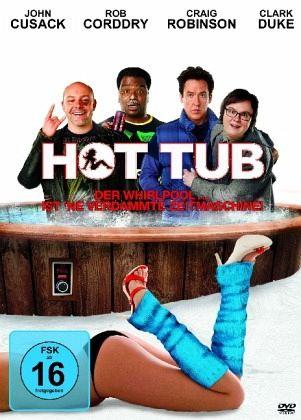 Hot Tub - Der Whirlpool... ist 'ne verdammte Zeitmaschine!