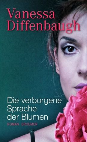 die verborgene sprache der blumen von vanessa diffenbaugh buch. Black Bedroom Furniture Sets. Home Design Ideas