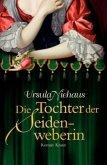 Die Tochter der Seidenweberin / Anna-Laminit-Romane Bd.2