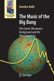 The Music of the Big Bang