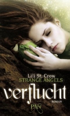 Verflucht / Strange Angels Bd.1 - St. Crow, Lili