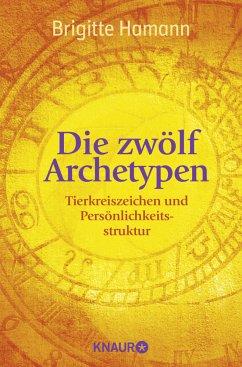 Die zwölf Archetypen - Hamann, Brigitte