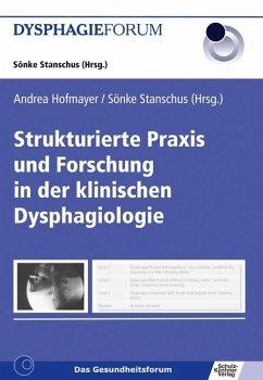 Strukturierte Praxis und Forschung in der klinischen Dysphagiologie