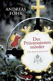 Der Prinzessinnenmörder / Kreuthner und Wallner Bd.1
