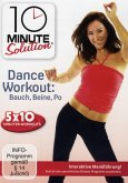 10 Minute Solution - Dance Workout: Bauch, Beine, Po