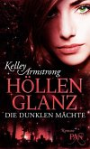 Höllenglanz / Die dunklen Mächte Bd.3