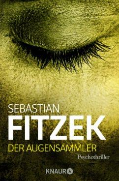Der Augensammler - Fitzek, Sebastian