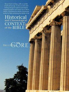 Historical and Chronological Context of the Bible - Gore, Bruce W.