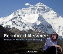 Everest - Himmel, Hölle, Himalaya, 2 Audio-CDs (Sonderausgabe) - Messner, Reinhold