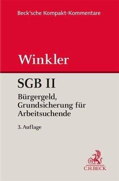 SGB II Grundsicherung für Arbeitsuchende - Kruse, Jürgen; Reinhard, Hans-Joachim; Winkler, Jürgen