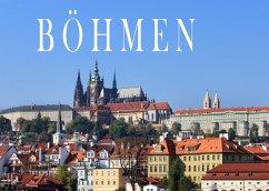 Böhmen - Ein Bildband