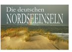 Die deutschen Nordseeinseln - Ein Bildband