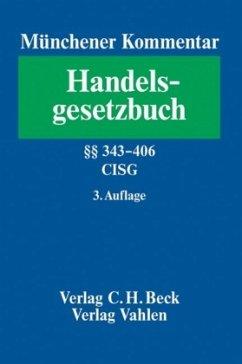Viertes Buch, Handelsgeschäfte / Münchener Kommentar zum Handelsgesetzbuch (HGB) Bd.5
