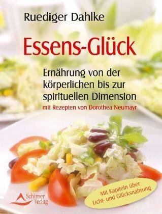 Essens-Glück - Dahlke, Ruediger