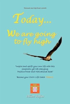 Today . . . We Are Going to Fly High