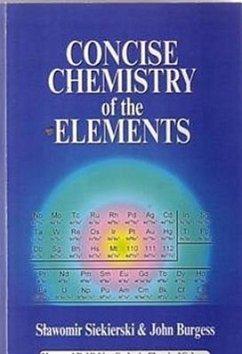 Concise Chemistry of the Elements - Siekierski, S. C.; Burgess, J.