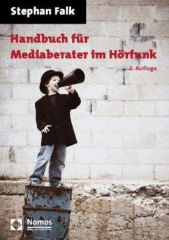 Handbuch für Mediaberater im Hörfunk - Falk, Stephan
