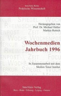 Wochenmedien Jahrbuch 1996