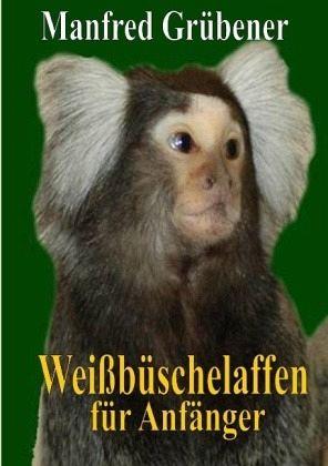 Weißbüschelaffen - Grübener, Manfred