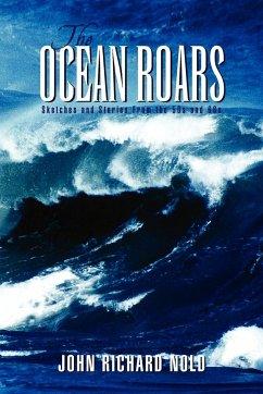 The Ocean Roars
