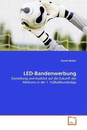 LED-Bandenwerbung - Müller, Daniel