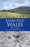 Railway Walks: Wales