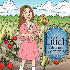 Lilith Celebrates Lammas