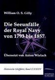 Die Seeunfälle der Royal Navy von 1793 bis 1857
