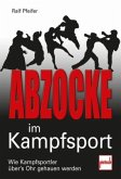 Abzocke im Kampfsport