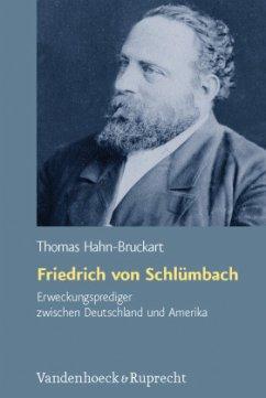 Friedrich von Schlümbach - Hahn-Bruckart, Thomas