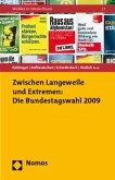 Zwischen Langeweile und Extremen: Die Bundestagswahl 2009