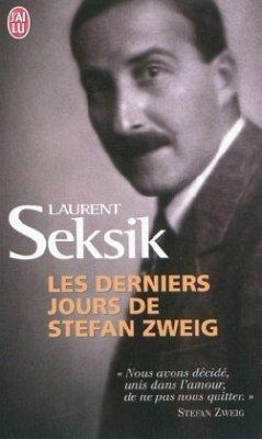 Les derniers jours de Stefan Zweig - Seksik, Laurent
