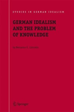 German Idealism and the Problem of Knowledge: - Limnatis, Nectarios G.
