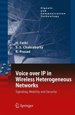 Voice over IP in Wireless Heterogeneous Networks - Fathi, Hanane;Chakraborty, Shyam S.;Prasad, Ramjee