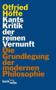 Kants Kritik der reinen Vernunft - Höffe, Otfried