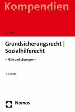 Grundsicherungsrecht - Sozialhilferecht - Löcher, Jens