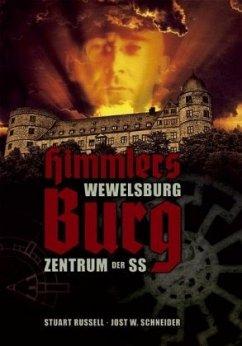 Himmlers Burg - Russell, Stuart; Schneider, Jost W.
