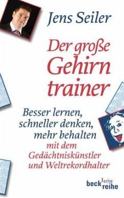 Der große Gehirntrainer - Seiler, Jens